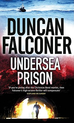 Undersea Prison By Falconer, Duncan